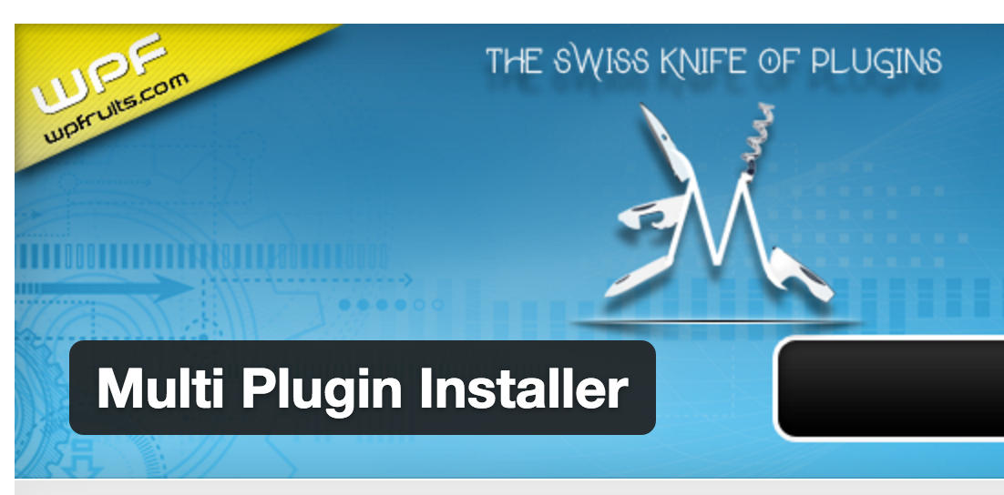 複数のWordPressプラグインをまとめてインストールできるMulti Plugin Installerの効果と使い方